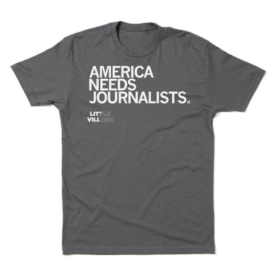 America Needs Journalists - LV Shirt
