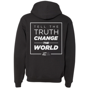 Tell The Truth, Change The World Zip-Up Hooded Sweatshirt