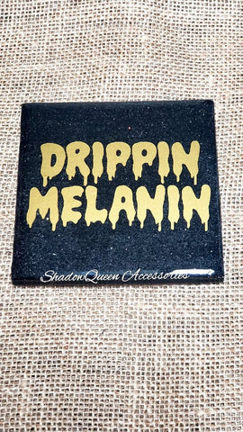 """Drippin' Melanin"" Drink Coasters"