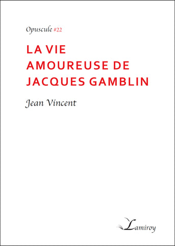 La vie amoureuse de Jacques Gamblin #22