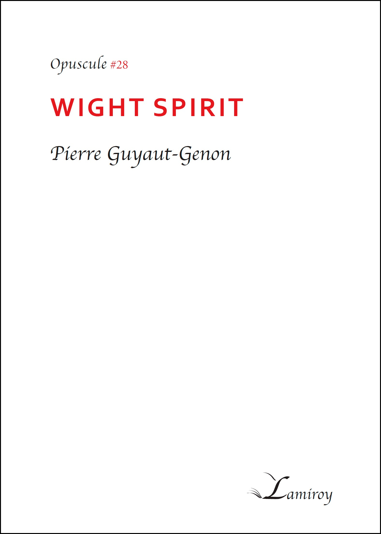 #28  Wight Spirit