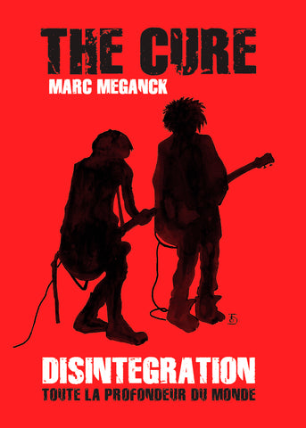 The Cure : Disintegration