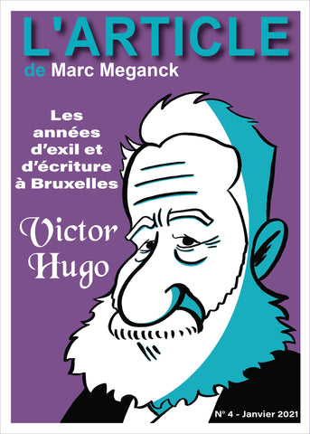 L'article #04 : Victor Hugo