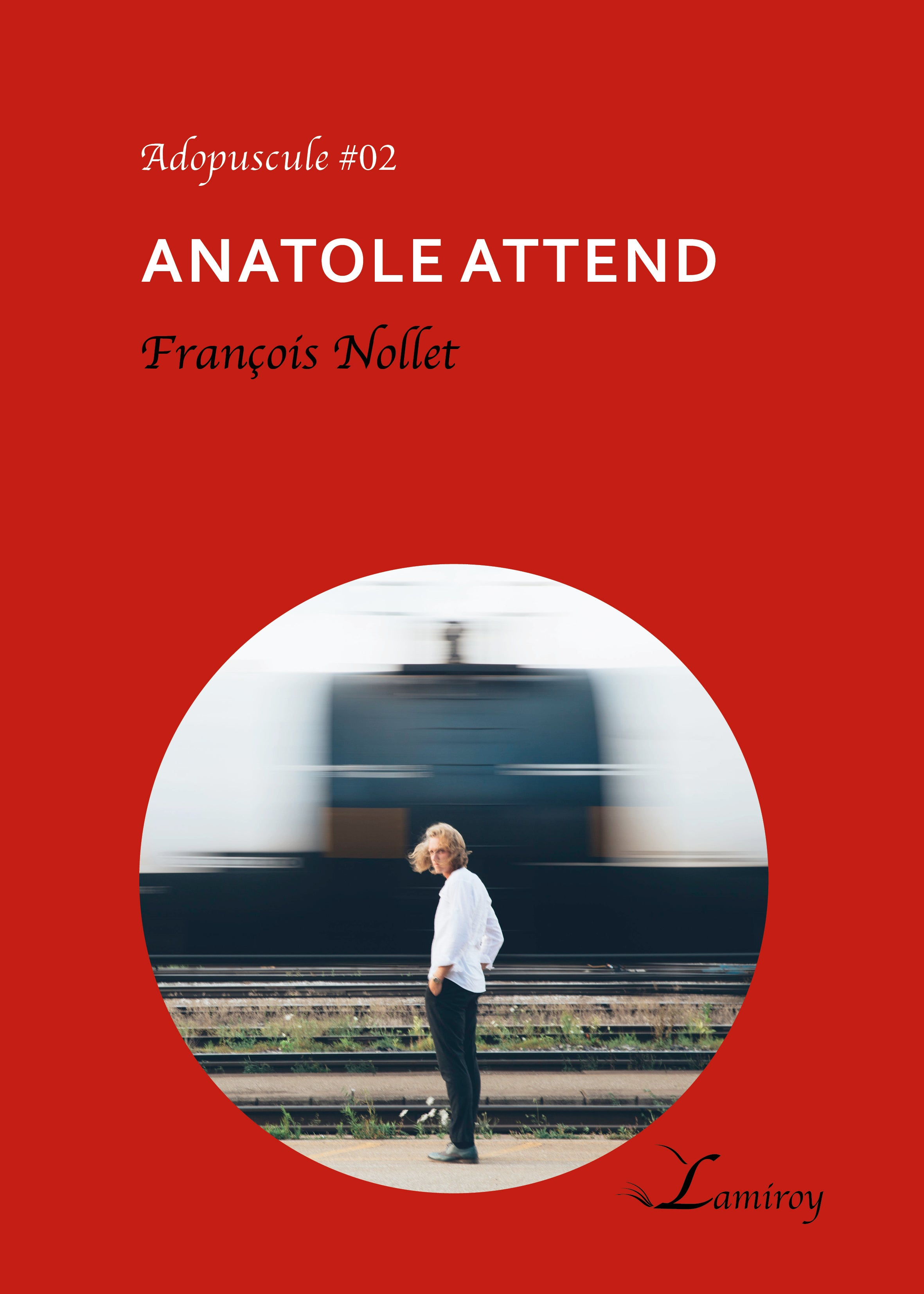 Anatole attend A#02