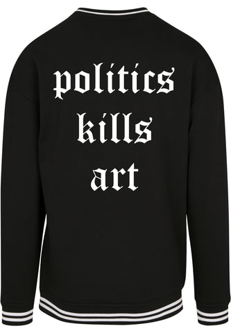 politics kills art Crewneck