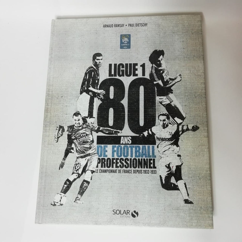 Ligue 1 80 Ans de Football Professionnel