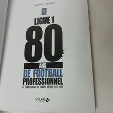 Charger l'image dans la galerie, Ligue 1 80 Ans de Football Professionnel