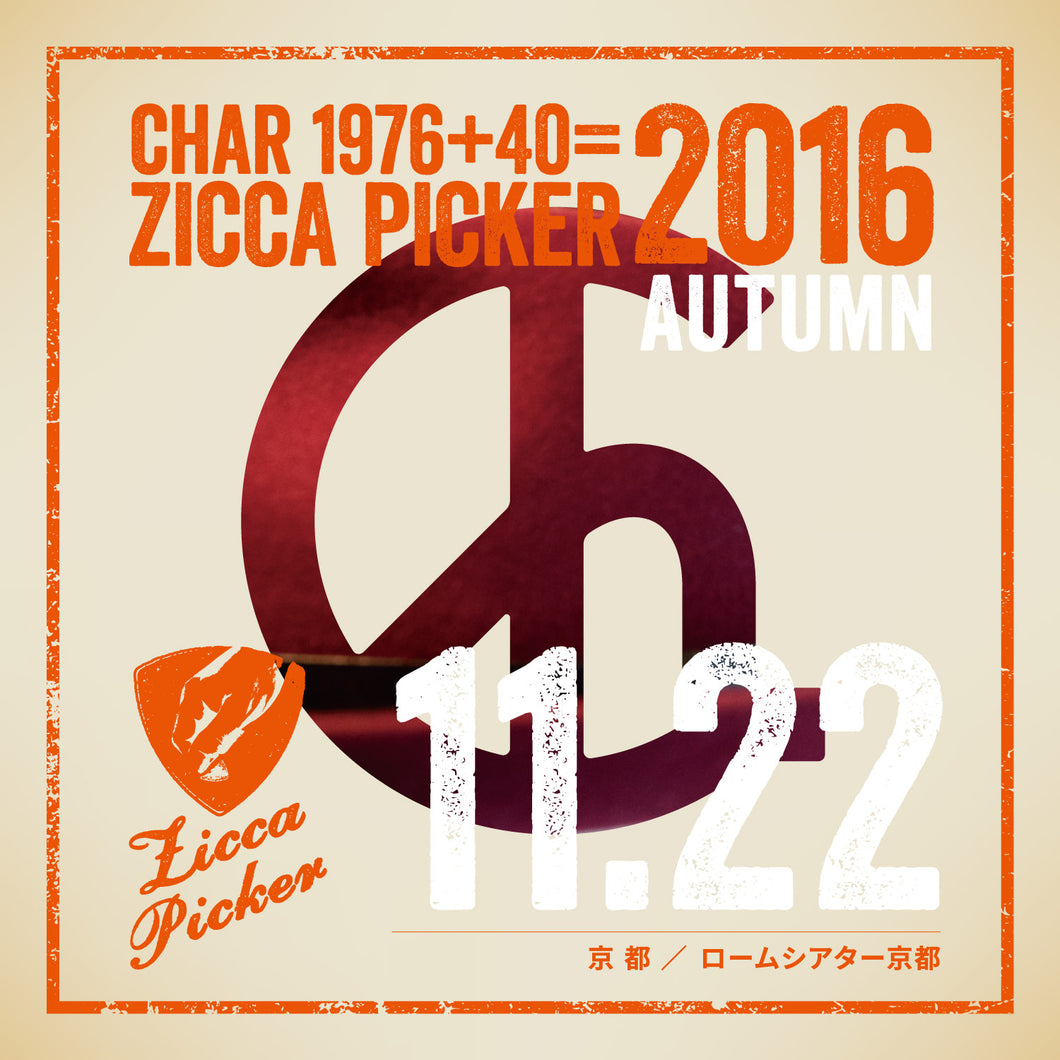 ZICCA PICKER 2016 vol.29 live in Kyoto