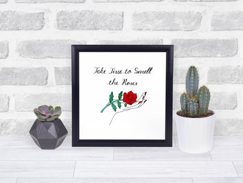 'Take Time to Smell the Roses' Art Print
