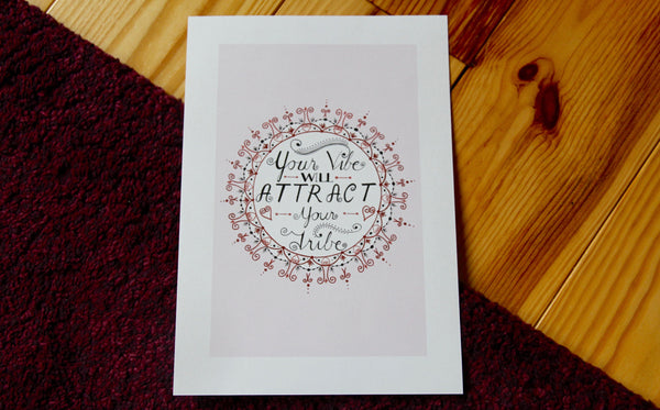 'Your Vibe Will Attract Your Tribe' Mandala Art Print