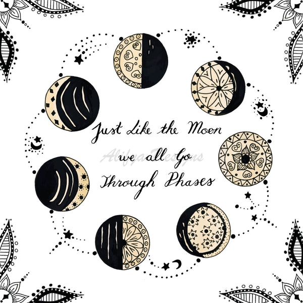 'Just Like the Moon we all go Through Phases' Mandala Moon Phase Art Print