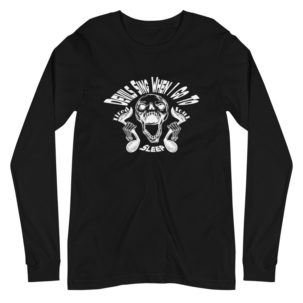 Long Sleeve Shirt | Devils Sing When I Go to Sleep