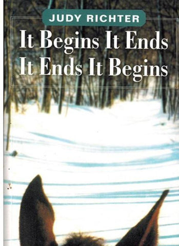 It Begins It Ends It Ends It Begins - Book by Judy Richter
