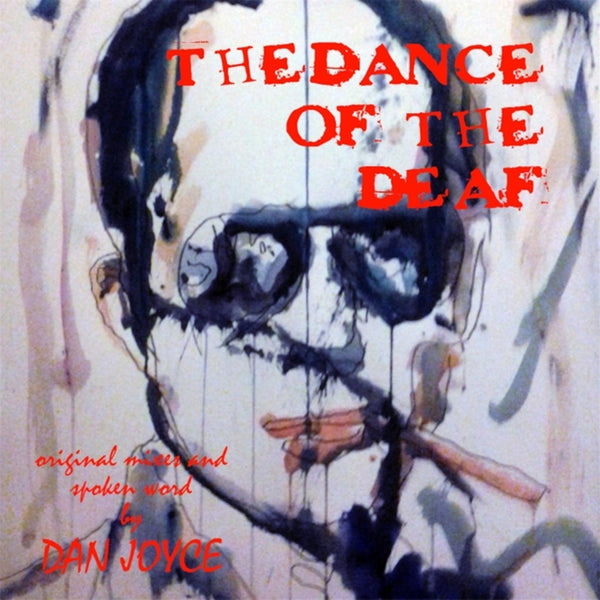 The Dance of the Deaf