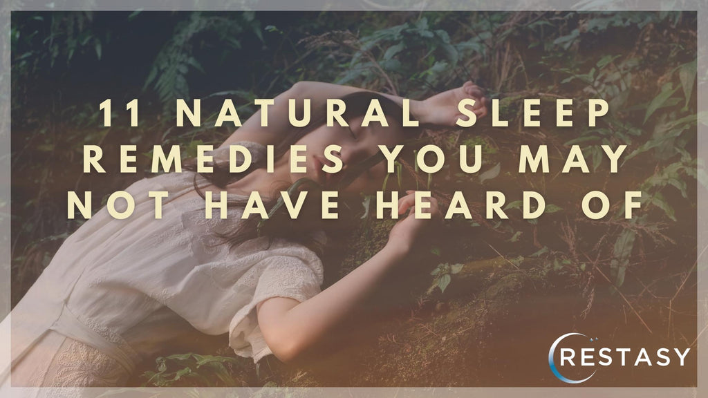 11 Natural Sleep Remedies You May Not Have Heard Of