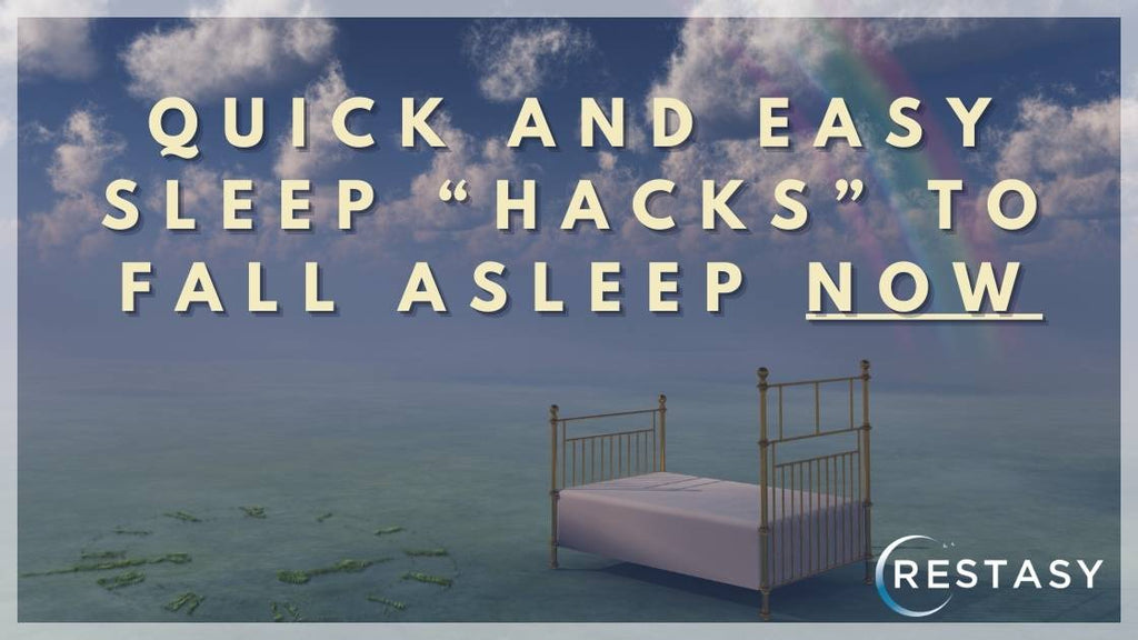 Quick sleep hacks to fall asleep fast when stressed or struggling with insomnia and anxiety