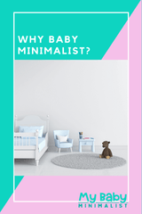 What is a baby minimalist