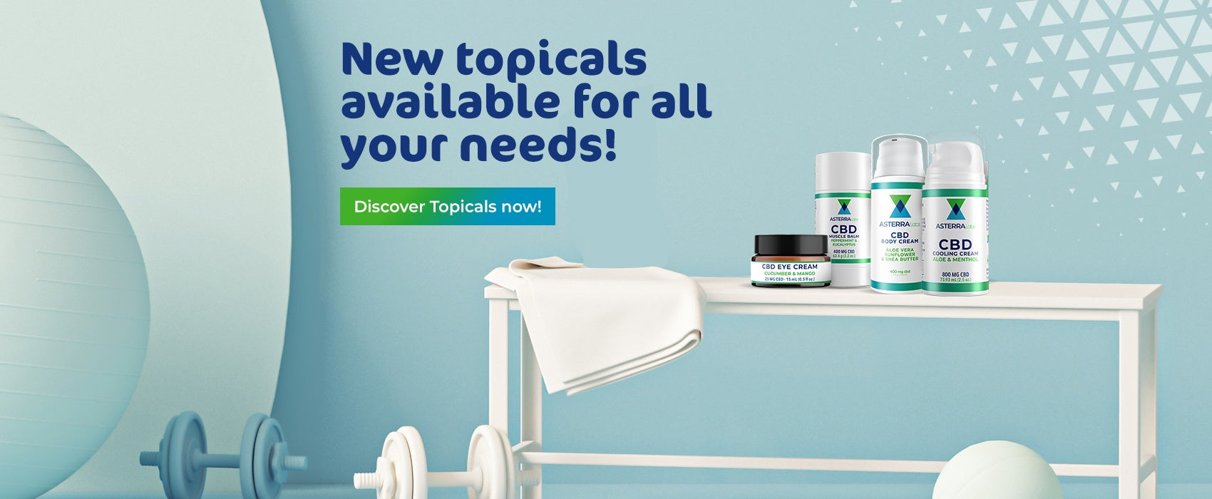 New topicals available for all your needs!