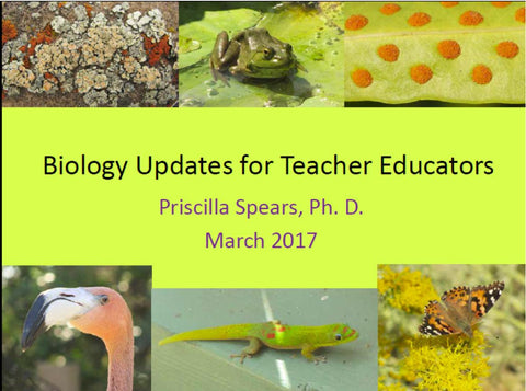 Biology Updates for Teacher Educators 2017 - PowerPoint slides