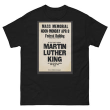 Load image into Gallery viewer, Martin Luther King Jr. Memorial Men's heavyweight tee