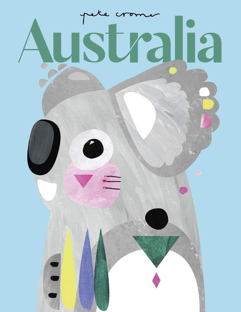 Front Cover of Pete Croma Australia. Graphic design image of a Koala on a blue background