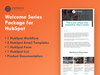 WELCOME SERIES PACKAGE FOR HUBSPOT