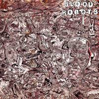 BLOOD ROBOTS - s/t LP