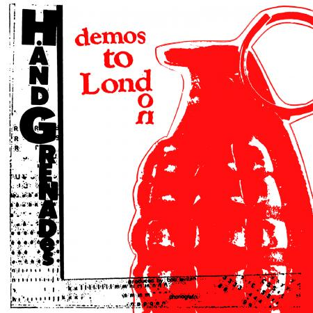 HAND GRENADES - Demos To London LP