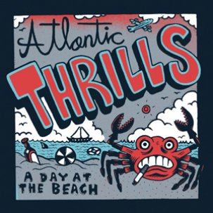 ATLANTIC THRILLS - a day at the beach 7""
