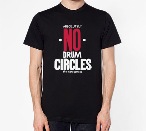 SARAH UTTER - Absolutely No Drum Circles T-shrit