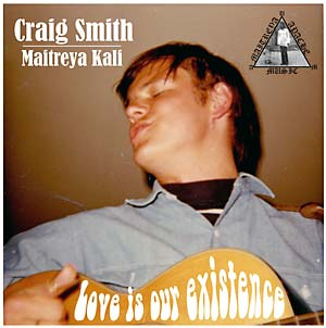 CRAIG SMITH - Love is Our Existence LP