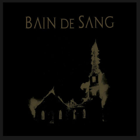 BAIN DE SANG - We Are The Blood We Are The Fear LP