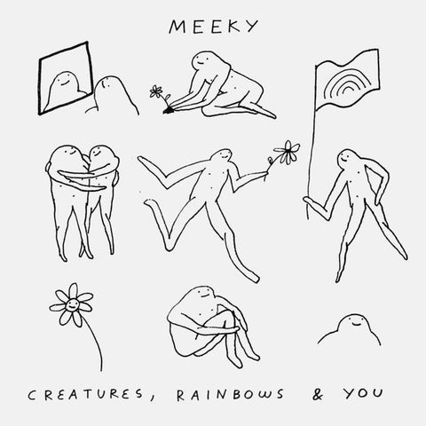 MEEKY - Creatures, rainbows & you 7""