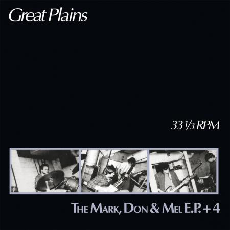 GREAT PLAINS - The Mark, Don & Mel Ep + 4 LP