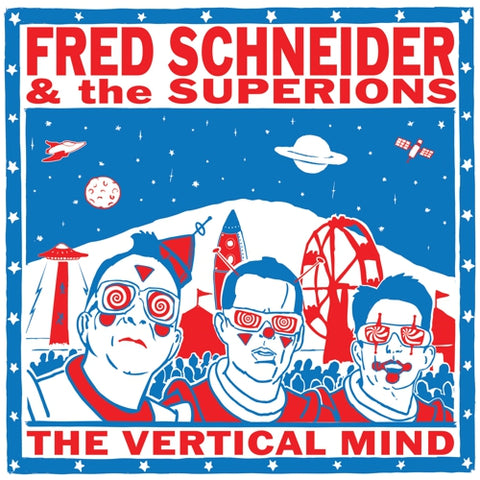 FRED SCHNEIDER & THE SUPERIONS - The Vertical Mind LP