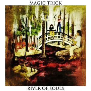 MAGIC TRICK - River Of Souls LP