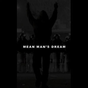 MEAN MAN'S DREAM - demo TAPE
