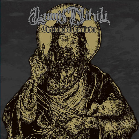 AMNIS NIHILI - Christological Escalation 10""
