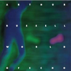 ARTHUR RUSSELL - world of echo DLP
