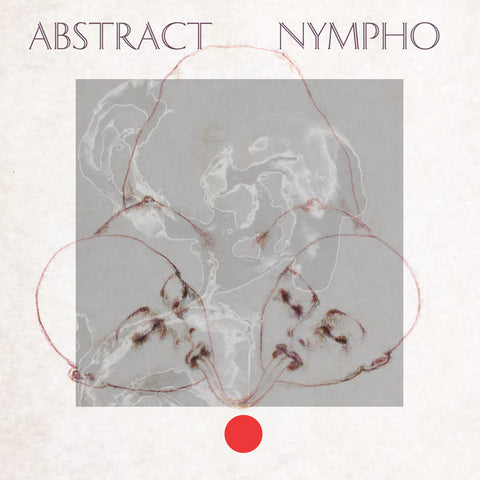 ABSTRACT NYMPHO - static 12""