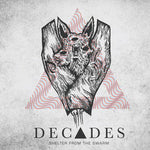 DECADES - shelter from swarm 7""