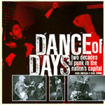 MARK ANDERSEN / MARK JENKINS - Dance Of Days: Two Decades Of Punk In The Nation's Capital BOOK