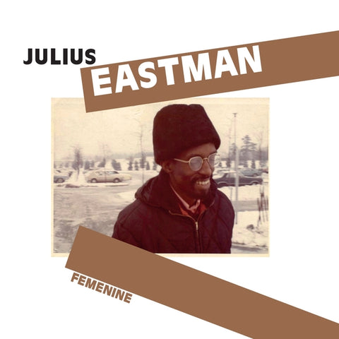 JULIUS EASTMAN - Femenine CD