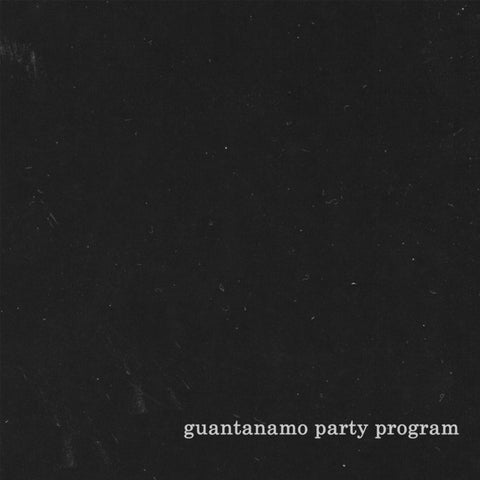 GUANTANAMO PARTY PROGRAM - I LP