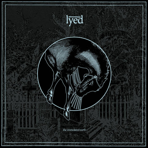 LYED - The Immolated Earth LP