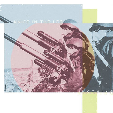 KNIFE IN THE LEG - nothing 7""