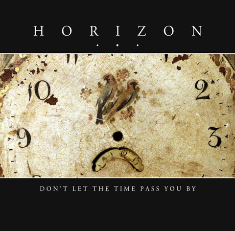HORIZON - don't let the time pass you by CD