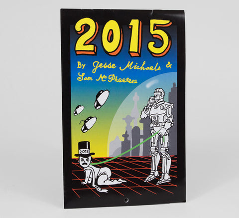 SAM McPHEETERS & JESSE MICHAELS - Masters of Doodle Are Back CALENDER 2015