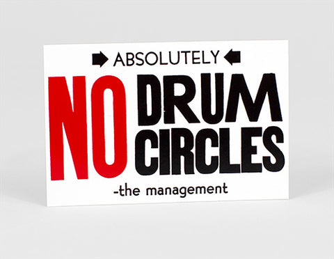 SARAH UTTER - No Drum Circles STICKER
