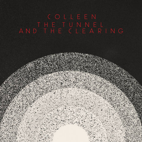 COLLEN - The Tunnel And The Clearing LP